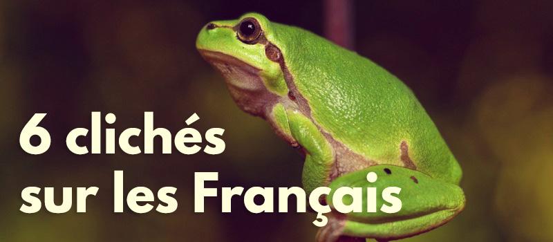 6 clichés sur les Français: la réalité et les mythes