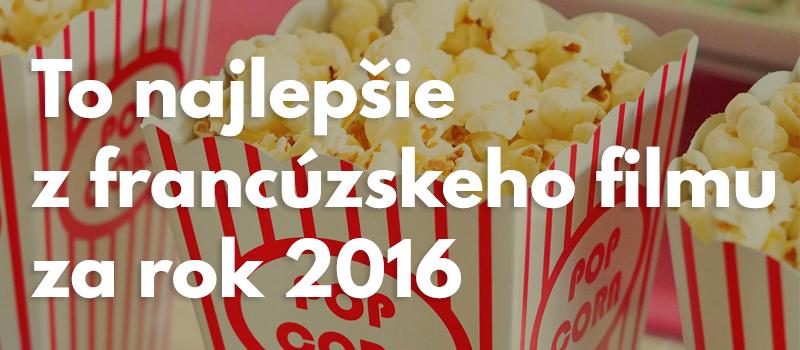 8 nových francúzskych filmov, ktoré stoja za to