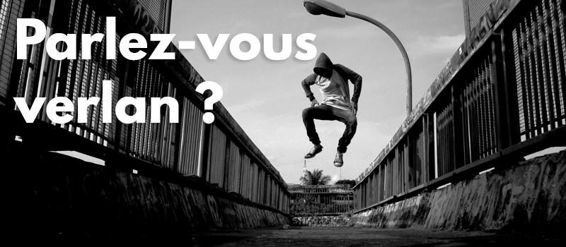 Verlan alebo takto hovoria mladí Francúzi