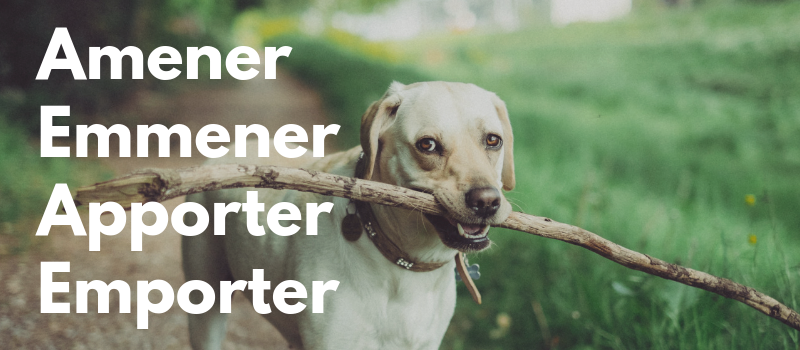 Ako správne používať francúzske slovesá amener, emmener, apporter, emporter, … ?
